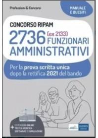 Concorso RIPAM 2736 Funzionari Amministrativi Prova Scritta Unica 2021 (ex 2133)