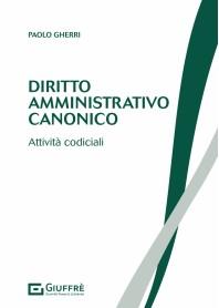 Diritto Amministrativo Canonico di Gherri