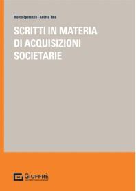 Scritti in Materia di Acquisizioni Societarie di Speranzin, Tina