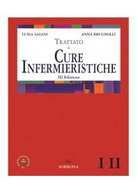 Trattato di Cure Infermieristiche I e II di Saiani, Brugnolli
