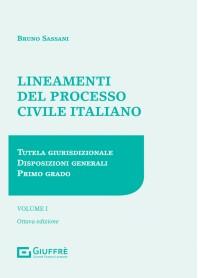 Lineamenti del Processo Civile Italiano  Vol.1 di Sassani