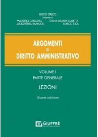 Argomenti di Diritto Amministrativo Vol.I di Cafagno, Galetta, Greco, Ramajoli, Sica