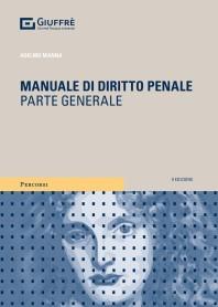 Manuale di Diritto Penale Parte Generale di Manna