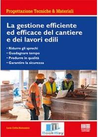 gestione efficiente ed efficace del cantiere e dei lavori edili