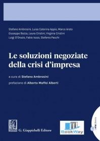 soluzioni negoziate della crisi d'impresa (le)