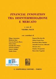 financial innovation tra disintermediazione e mercato