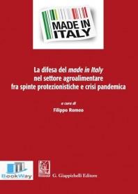 difesa del made in italy nel settore agroalimentare fra spinte protezionistiche e crisi pandemica (la)