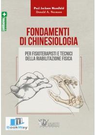 fondamenti di chinesiologia per fisioterapisti e tecnici della riabilitazione fisica