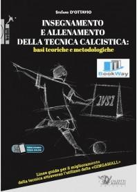insegnamento e allenamento della tecnica calcistica: basi teoriche e metodologiche