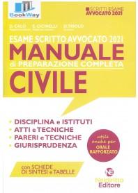 manuale di preparazione completa  - civile 2021. esame scritto avvocato 2021