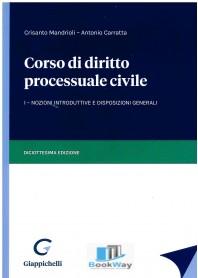 corso di diritto processuale  civile 1 vol.