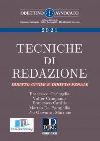 tecniche di redazione - diritto civile e diritto penale xiii edizione 2021