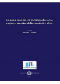 zona economica esclusiva italiana: ragioni, ambito, delimitazioni e sfide