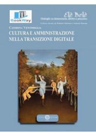 cultura e amministrazione nella transizione digitale