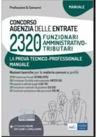 Concorso 2320 Funzionari Agenzia delle Entrate Manuale Prova Tecnico-Professionale