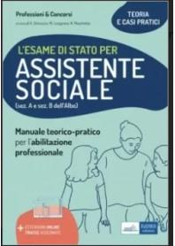 Esame di Stato per Assistente Sociale Teoria e Casi Pratici di Dimuccio, Losignore, Moschetta
