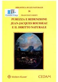 purezza e redenzione jean-jacques rousseau e il diritto naturale