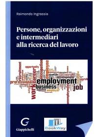 persone,organizzazioni  e intermediari alla ricerca del lavoro