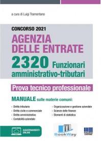 concorso 2021 agenzia delle entrate. 2320 funzionari amministrativo-tributari.online