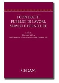I Contratti Pubblici Di Lavori, Servizi E Forniture - 2 Tomi di Villata, Bertolissi, Domenichelli, Sala