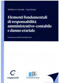 elementi fondamentali di responsabilitÀ amministrativo-contabile e danno erariale