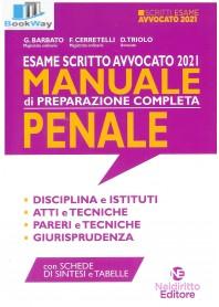 manuale di preparazione completa - penale 2021. esame avvocato 2021