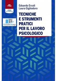 tecniche e strumenti pratici per il lavoro psicologico