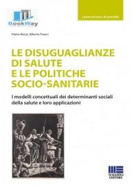 disuguaglianze di salute e le politiche socio-sanitarie (le)