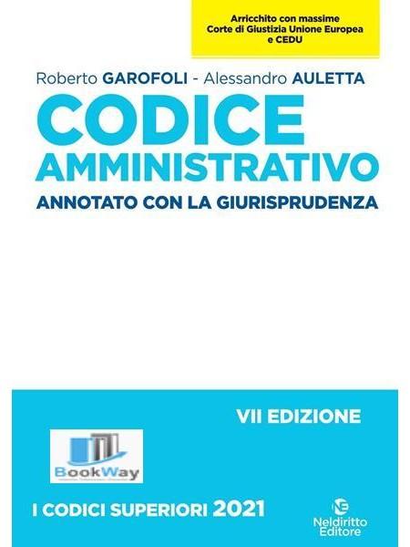 codice amministrativo annotato con la giurisprudenza 2021-2022 .