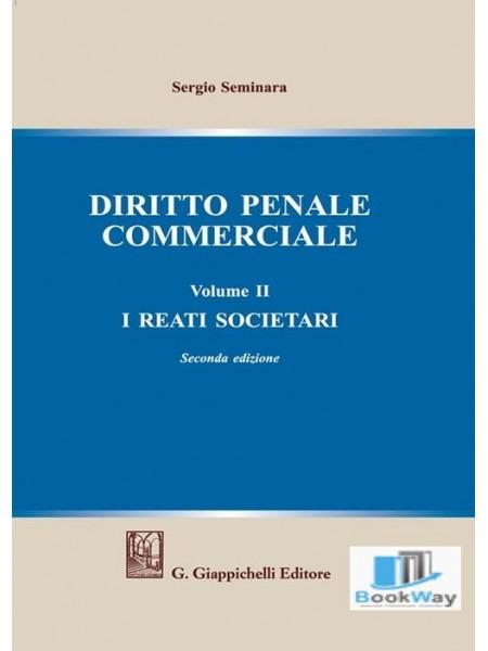 diritto penale commerciale. vol. 2  i reati societari
