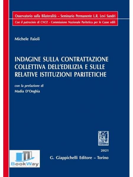 indagine sulla contrattazione collettiva dell'edilizia e sulle relative istituzioni paritetiche