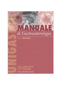 Manuale di Gastroenterologia 2016-2019 di Unigastro