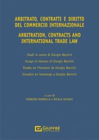 Arbitrato Contratti e Diritto del Commercio Internazionale di Bernini