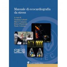 Manuale di Ecocardiografia da Stress di Pinamonti, Labanti, Campana, Colonna