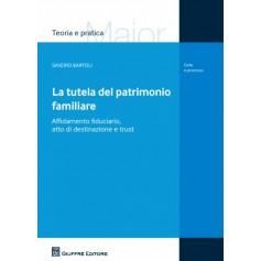La Tutela del Patrimonio Familiare di Bartoli