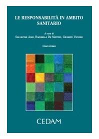 Le Responsabilità In Ambito Sanitatario - 2 Tomi di Aleo, De Matteis, Vecchio