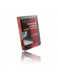 Manuale Pratico Sulle Fratture di Zuckerman, Egol, Koval