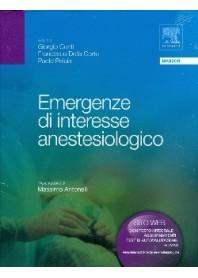 Emergenze Di Interesse Anestesiologico di Giorgio Conti, Francesco Della Corte, Paolo Pelaia, a cura di
