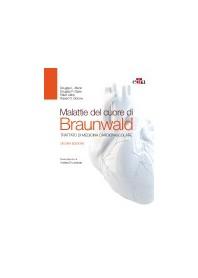 Malattie del Cuore di Braunwald di Braunwald, Mann Douglas, Zipes Douglas, Libby, Bonow