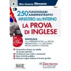 250 Funzionari Amministrativi Ministero dell'Interno Prova Inglese di AA.VV.