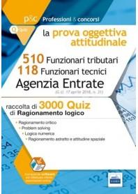 Concorso 510 Funzionari Agenzia e 118 Funzionari Tecnici Agenzia delle Entrate 3000 Quiz Prova Oggettiva Attitudinale