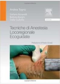 Tecniche di Anestesia Locoregionale Ecoguidate di Tognù