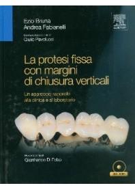 Protesi Fissa Con Margini Di Chiusura Verticali di Ezio Bruna, Andrea Fabianelli