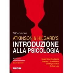 Atkinson & Hilgard's Introduzione alla Psicologia di Nolen, Hoeksema, Fredrickson, Loftus, Lunz