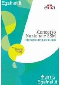 Concorso Nazionale Ssm Manuale dei Casi Clinici di AA.VV.