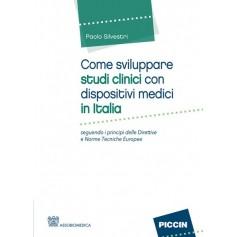 Come Sviluppare Studi Clinici con Dispositivi Medici in Italia di Silvestri