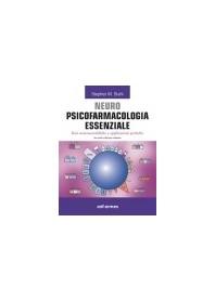Neuro Psicofarmacologia Essenziale di Stahl