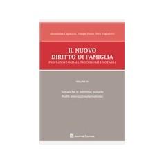 Il Nuovo Diritto di Famiglia Vol IV  Profili Sostanziali, Processuali e Notarili di Cagnazzo, Preite, Tagliaferri