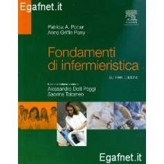 Fondamenti Di Infermieristica di Patricia A. Potter, Anne Griffin Perry