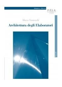 Architettura Degli Elaboratori di M. Vanneschi